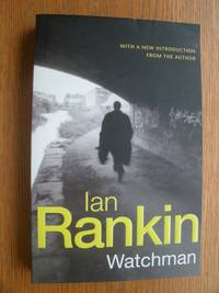 Watchman by  Ian Rankin - Paperback - First thus - 2003 - from Scene of the Crime Books, IOBA (SKU: 19099)