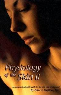 Physiology of the Skin II