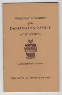 Personal Memories of the Darlington Family At Guyasuta