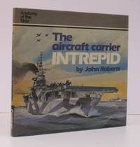 image of Anatomy of the Ship. The Aircraft Carrier Intrepid.  NEAR FINE COPY IN DUSTWRAPPER