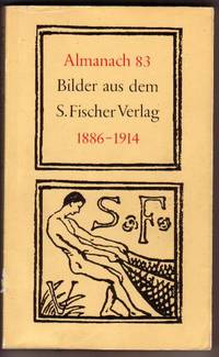 Almanach 83; Bilder Aus Dem S.Fischer Verlag. 1886-1914.