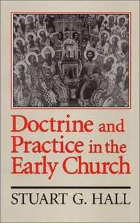 image of Doctrine and Practice in the Early Church