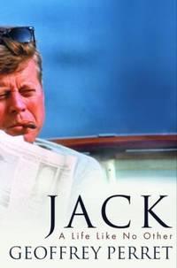 Jack : A Life Like No Other