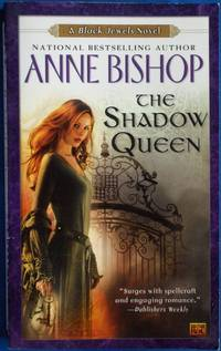 The Shadow Queen (A Black Jewels Novel)