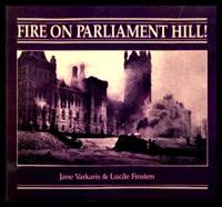 FIRE ON PARLIAMENT HILL