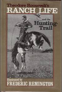 image of Theodore Roosevelt's Ranch Life And The Hunting-Trail