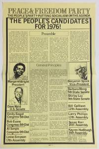 Peace and Freedom Party: the people\'s party putting socialism on the agenda. The people\'s candidates for 1976! [poster]