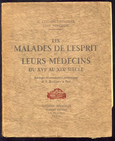Paris: Editions Médicales Norbert Maloine, 1930. First Edition. Softcover. Very Good Condition. Ori...