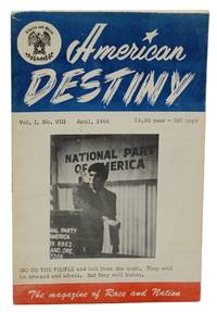 American Destiny: The Magazine of Race and Nation; Vol. I, No. VIII, April, 1966
