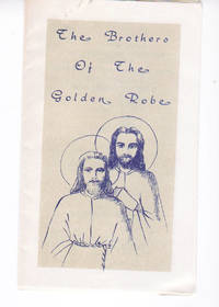 The Brothers Of The Golden Robe