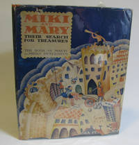 MIKI AND MARY Their Search for Treasures by Maud & Miska Petersham - Hardcover - 1934 - from Village Bookmarket and Biblio.com