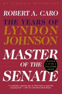 image of Master of the Senate: The Years of Lyndon Johnson III: 3