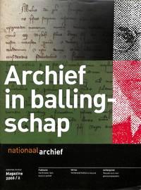 Magazine 2/2006: Archief in Ballingschap.
