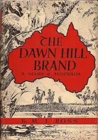 Dawn Hill Brand, A Story of Australia
