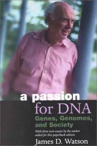image of A Passion for DNA: Genes, Genomes and Society (Science & Society)