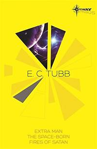 E.C. Tubb SF Gateway Omnibus (SF Gateway Omnibuses)