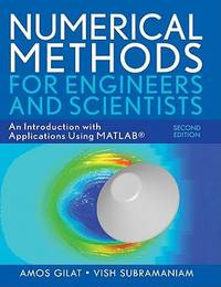 Numerical Methods for Engineers and Scientists : An Introduction with Applications Using MATLAB