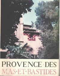 image of Provence des mas et bastides/ texte et illustrations d'albert Detaille/ exemlaire numéroté sur vélin