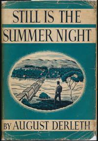 Still Is the Summer Night