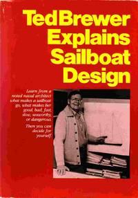 Ted Brewer Explains Sailboat Design