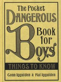 image of The Pocket Dangerous Book For Boys. Things To Know