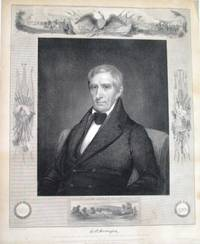 """WILLIAM HENRY HARRISON. NINTH PRESIDENT OF THE UNITED STATES. BORN FEB. 9TH 1773. INAUGURATED MARCH 4TH. DIED APRIL 4TH 1841. HIS LAST WORDS: """"I WISH YOU TO UNDERSTAND THE TRUE PRINCIPLES OF THE GOVERNMENT. I WISH THEM CARRIED OUT. I ASK NOTHING MORE"""" by  William Henry [Harrison - 1841 - from David M. Lesser, Fine Antiquarian Books LLC (SKU: 32667)"""