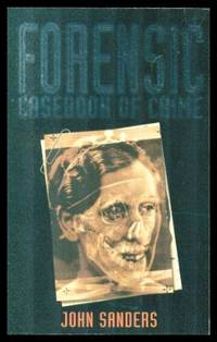 image of FORENSIC CASEBOOK OF CRIME