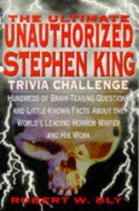 The Ultimate Unauthorized Stephen King Trivia Challenge