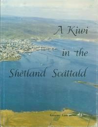 Kiwi in the Shetland Scattald, A