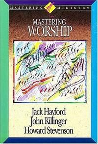 Mastering Worship