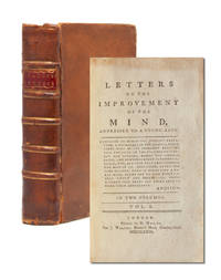 Letters on the Improvement of the Mind, Addressed to a Young Lady