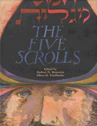The Five Scrolls: Hebrew Texts, English Translations, Introductions,  And New Liturgies