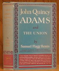image of John Quincy Adams and The Union