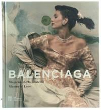 Balenciaga: Magicien De La Dentelle/Master of Lace