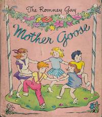 The Romney Gay Mother Goose by Phyllis Britcher,
