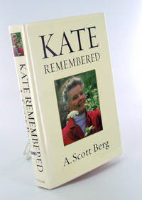 KATE REMEMBERED by  A. Scott (Movies) BERG - Hardcover - Second printing - 2003 - from Hardy Books and Biblio.co.uk