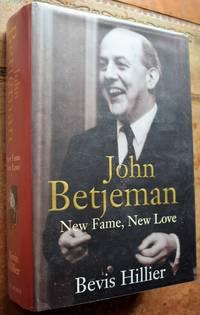 JOHN BETJEMAN New Fame, New Love