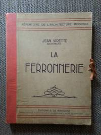 image of LA FERRONNERIE.  REPERTOIRE DE L'ARCHITECTURE MODERN.