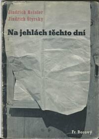 Na Jehlach Techto Dni (On the Needles of These Days).