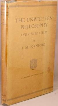 The Unwritten Philosophy, and Other Essays.