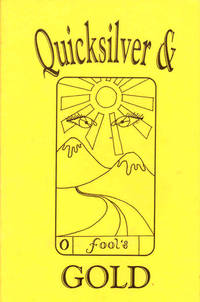 Quicksilver & Fool's Gold: Works by Poets with Psychiatric Histories