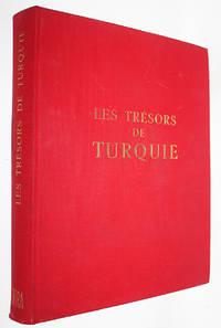 image of Les Tresors de Turquie. L'Anatolie des Premiers Empires: Byzance; Les Siecles de l'Islam