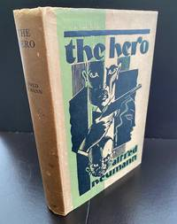 The Hero : With The Striking Period Wrapper Design And Early Bookplate For 'The Book Society' By Edmund Dulac