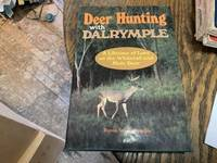 Deer Hunting With Dalrymple
