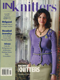 INKNITTERS : Spring 2005, Volume 4, No 16