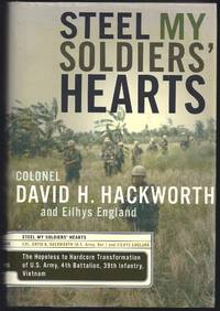 image of Steel My Soldiers' Hearts: The Hopeless to Hardcore Transformation of the U.S. Army, 4th Battalion, 39th Infantry, Vietnam