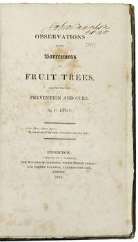Observations on the Barrenness of Fruit Trees, and the Means of Prevention and Cure