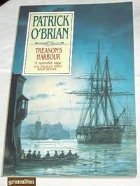 Treason's Harbour (Aubrey/Maturin Novels, Volume 9) by  Patrick O'Brian - Paperback - 1992 - from Grimalkin Books (SKU: 001983)