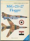 image of MiG-23/-27 Flogger (Combat Aircraft Series, 3)