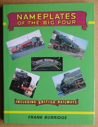 Name Plates Of The Big Four Including British Railways.